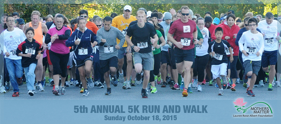 Please Join Us for our 5th Annual Mothers Matter 5K
